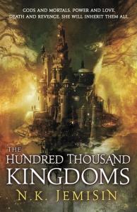 N. K. Jemisin - Hundred Thousand Kingdoms